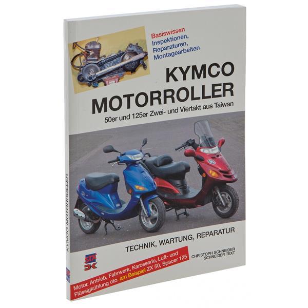Handbuch -Kymco Motorroller- Technik- Wartung- Reparatur- 50er und 125er Zwei- und Viertakt aus Taiwan  -